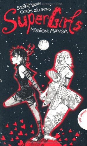Preisvergleich Produktbild SuperGirls, Band 2: SuperGirls - Mission: Manga