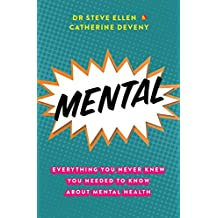 Mental: Everything You Never Knew You Needed to Know about M
