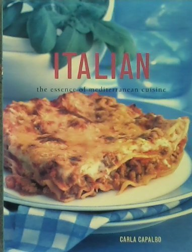 italian-the-essence-of-mediterranean-cuisine-by-capalbo-carla-2001-paperback