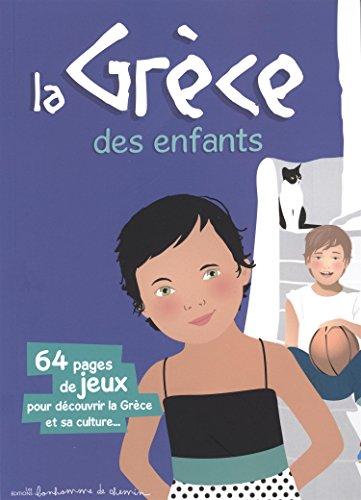 La Grèce des enfants par Collectif