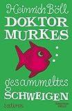 Doktor Murkes gesammeltes Schweigen: Satiren