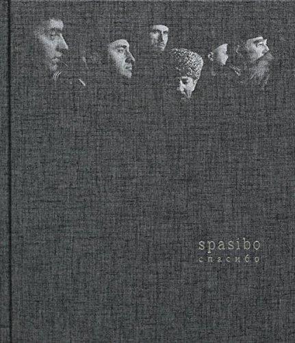 Davide Monteleone: SPASIBO by Galia Ackermann (2013-12-19)