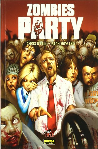 ZOMBIES PARTY (MADE IN HELL) por Chris Ryall