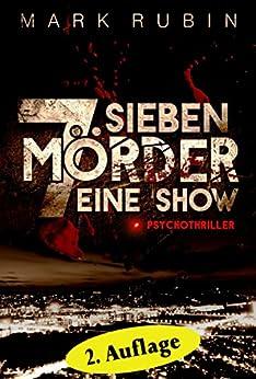 Sieben Mörder ...: Psychothriller von [Rubin, Mark]