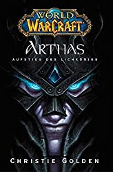 World of Warcraft: Arthas, Aufstieg des Lichkönigs