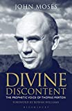 Divine Discontent: The Prophetic Voice of Thomas Merton