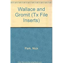 Wallace and Gromit (Tx File Inserts)