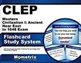 CLEP Western Civilization I Ancient Near East to 1648 Exam Flashcard Study System: CLEP Test Practice Questions and Review for the College Level Exami