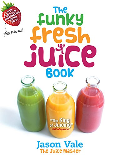 Funky Fresh Juice Book (English Edition)