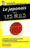 Le japonais - Guide de conversation pour les Nuls, 2ème édition