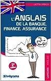 Anglais de la Banque Finance Assurance (l')