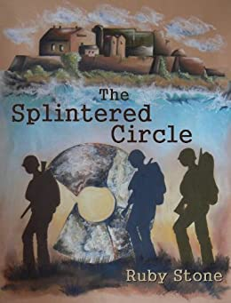 The Splintered Circle - A Dorset & Channel Island WWII Mystery by [Stone, Ruby]
