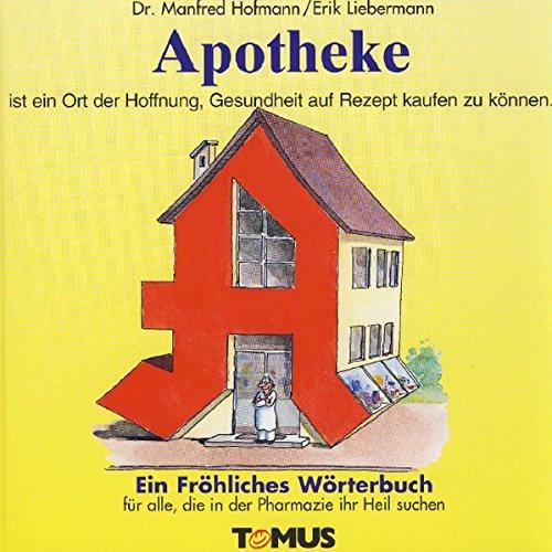 Apotheke (Tomus - Die fröhlichen Wörterbücher) (Bücher Auf Kunden-service)