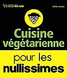 Cuisine végétarienne pour les Nullissimes - First - 16/02/2017