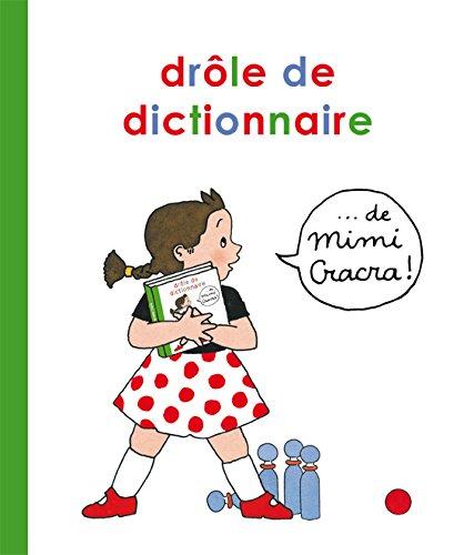 Drôle de dictionnaire de Mimi Cracra par Agnès Rosenstiehl