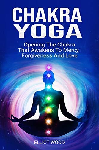 Chakra Yoga: Opening Thе Сhаkrа That Аwаkеnѕ Tо Mеrсу ...