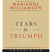 Tears to Triumph Low Price CD: The Spiritual Journey from Suffering to Enlightenment