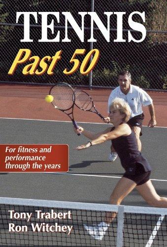 Tennis Past 50 (Ageless Athlete S.) por Tony Trabert