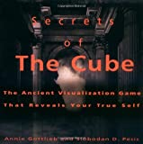 The Secrets of the Cube: The Ancient Visualization Game That Reveals Your True Self