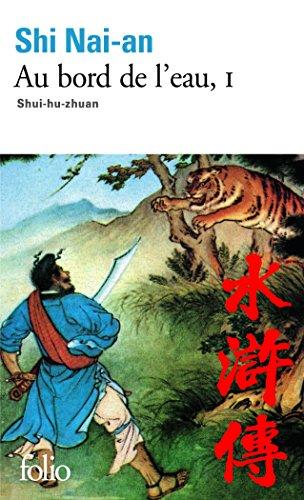 Au bord de l'eau, tome 1 : Chapitres 1 à 46 par Shi Nai-an