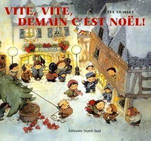 """Afficher """"Vite, vite, demain c'est Noël !"""""""