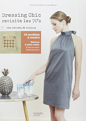 Dressing chic revisite les 70's par Cécile Châtillon (de)