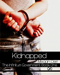 Kidnapped (The Infinitum Government Book 1) (English Edition)