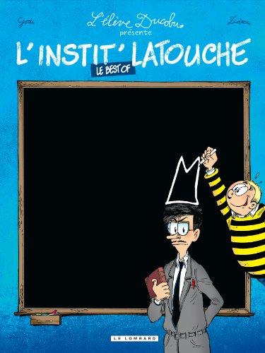 L'Elève Ducobu - tome 0 - L'instit Latouche - best of