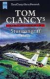 Tom Clancys OP-Center / Roman: Tom Clancys OP-Center / Sturmangriff: Roman (Heyne Allgemeine Reihe (01)) - Tom Clancy