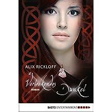Verlockendes Dunkel: Roman (Historische Liebesromane. Bastei Lübbe Taschenbücher) (German Edition)
