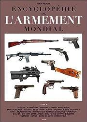 Encyclopédie de l'armement mondial - Tome 2