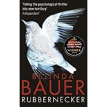 By Belinda Bauer Rubbernecker