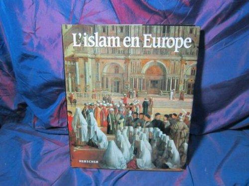L'Islam en Europe : L'esso, le déclin et l'héritage d'une civilisation