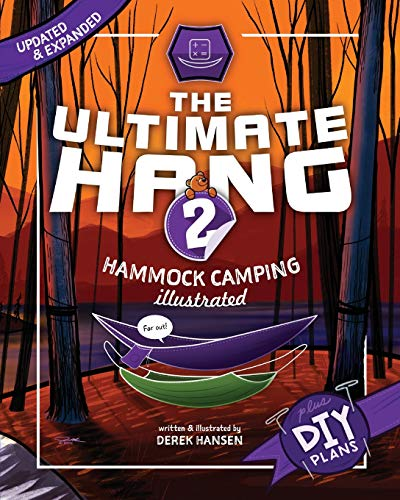 The Ultimate Hang: Hammock Camping Illustrated (Illustrated Sports Ersten)