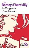 La vengeance d'une femme/dessous de cartes d'une partie de whist par Barbey d`Aurevilly