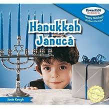 Hanukkah / Januca (Powerkids Readers: Happy Holidays! / !felices Fiestas!)