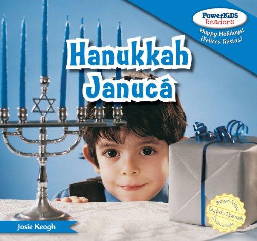 Hanukkah / Januca (Powerkids Readers: Happy Holidays! / !felices Fiestas!) por Josie Keogh