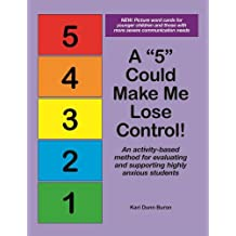 """A 5"""" Could Make Me Lose Control!: An Activity-Based Method for Evaluating and Supporting Highly Anxious Students"""