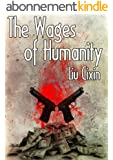 The Wages of Humanity (Short Stories by Liu Cixin Book 6) (English Edition)