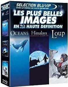 Les Plus belles images en haute définition : Océans + Himalaya, l'enfance d'un chef + Loup [Blu-ray]