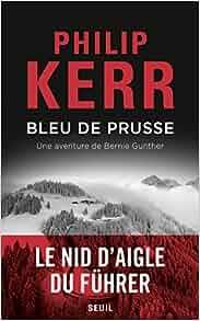 Une aventure de Bernie Gunther : Bleu de Prusse