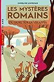 Les mystères romains, Tome 01 - Du sang sur la via Appia