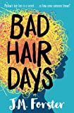Bad Hair Days: A mystery for children and young...