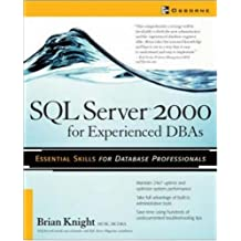 SQL Server 2000 for Experienced DBA's (Database Professional)