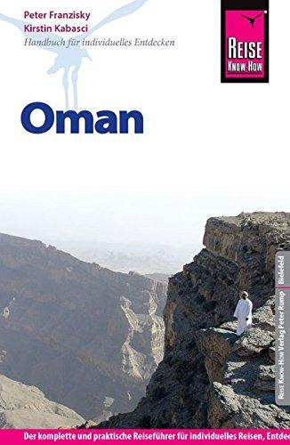Oman, Reiseführer für individuelles Entdecken