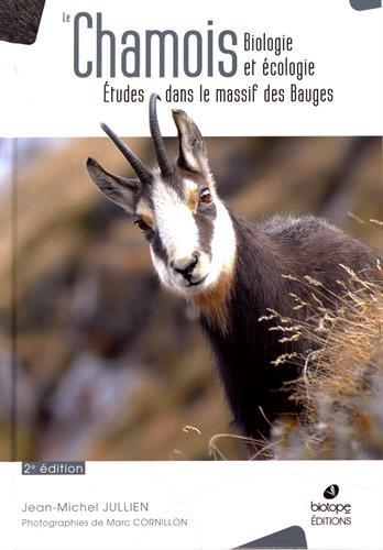 Le chamois : Biologie et écologie : études dans le massif des Bauges