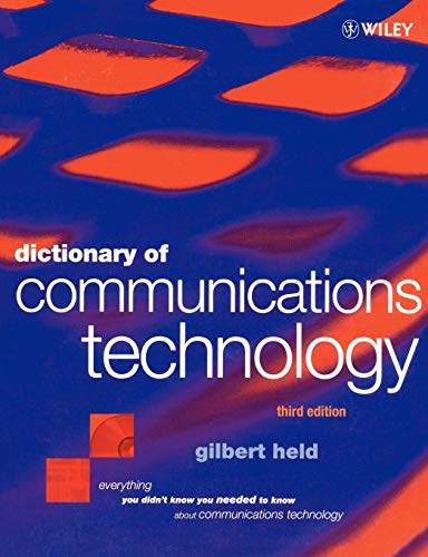 Dictionary Communications Technology 3e: Terms, Definitions and Abbreviations