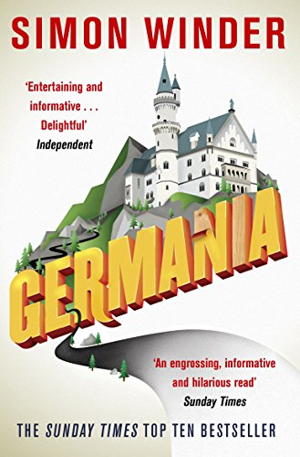 Germania: A Personal History of Germans Ancient and Modern por Simon Winder
