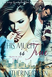 This Much Is True - Book 1 Truth In Lies Trilogy (English Edition)