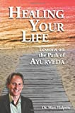 Best Books On Ayurvedas - Healing Your Life: Lessons on the Path of Review